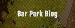 Bar Park Blog